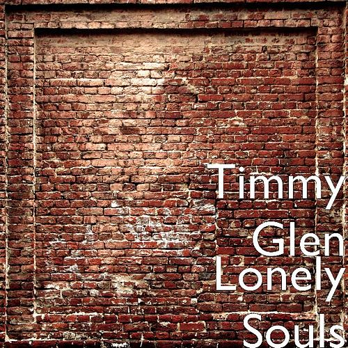 Lonely Souls by Timmy Glen