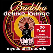 Buddha Deluxe Lounge - Mystic Chill Sounds by Various Artists