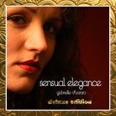 Sensual Elegance (Deluxe Edition) by Gabrielle Chiararo