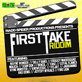 First Take Riddim by Various Artists