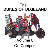 On Campus - Volume 8 by Dukes Of Dixieland