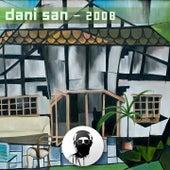 2008 by Dani San