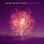 Dreamers by Shine Bright Baby