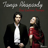 Tango Rhapsody by Duo Lechner Tiempo