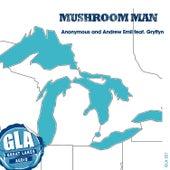 Mushroom Man by Andrew Emil