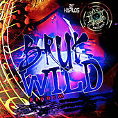 Bruk Wild Riddim by Various Artists
