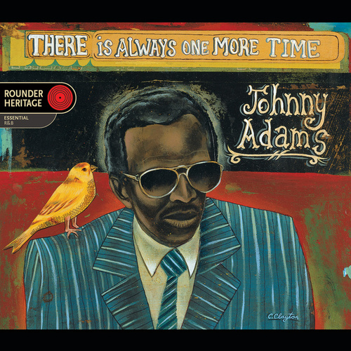 There Is Always One More Time by Johnny Adams