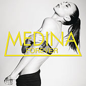 Forever by Medina