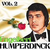 Engelbert Humperdinck. Vol. 2 by Engelbert Humperdinck