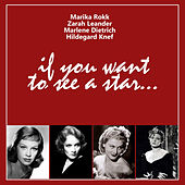 If You Want to See a Star... by Various Artists