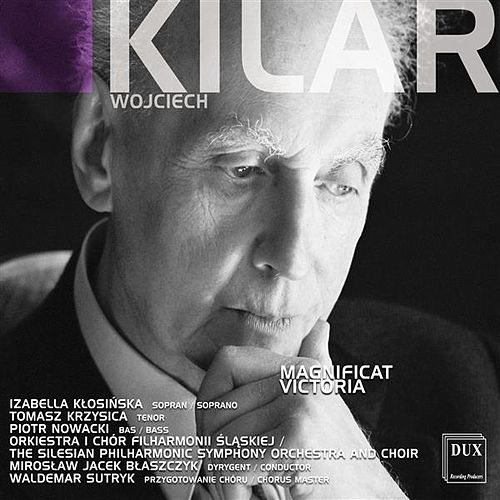 Kilar: Magnificat - Victoria by Various Artists