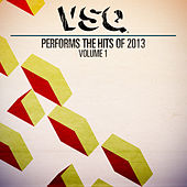 VSQ Performs the Hits of 2013, Volume 1 by Vitamin String Quartet