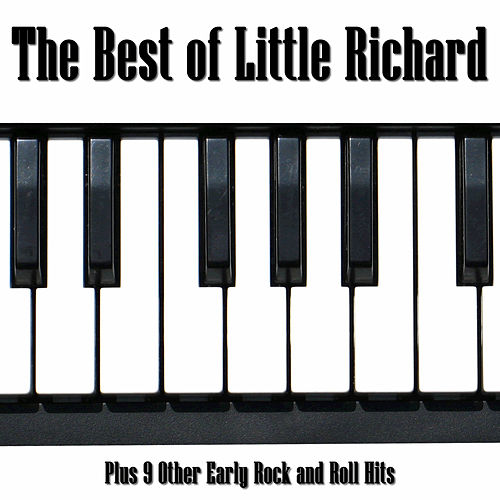 The Best of Little Richard: Plus 9 Other Early Rock and Roll Hits by Various Artists