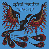 Rise Up by Spiral Rhythm