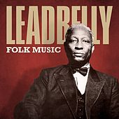 Folk Music by Leadbelly