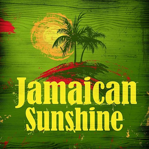Jamaican Sunshine by Various Artists