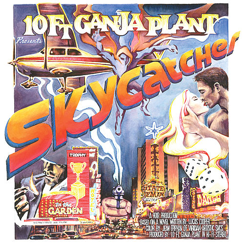 Skycatcher by 10 Ft. Ganja Plant