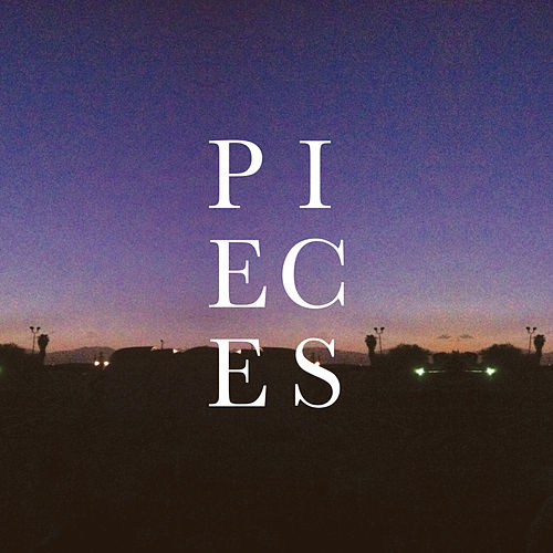 Pieces by Andrew Belle