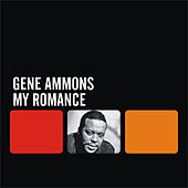 My Romance by Gene Ammons