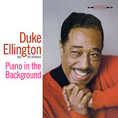 Piano in the Background (Bonus Track Version) by Duke Ellington