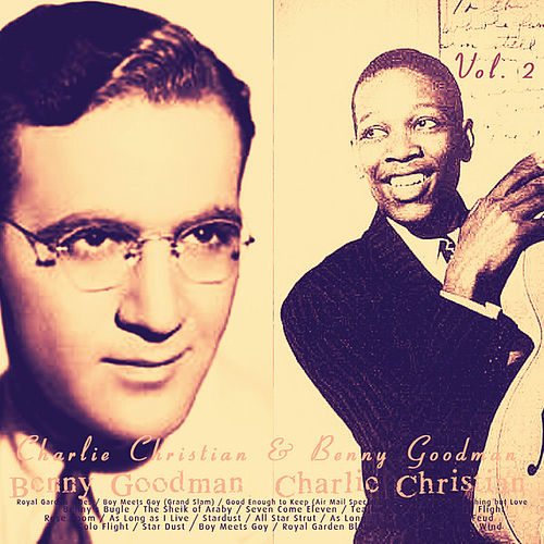 Charlie Christian & Benny Goodman, Vol. 2 by Various Artists
