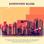 Downtown Blues by Various Artists