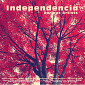 Independencia by Various Artists