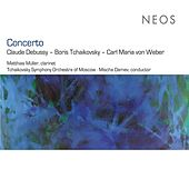 Concerto: Debussy - Tchaikovsky - Weber by Matthias Muller