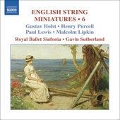 ENGLISH STRING MINIATURES, Vol. 6 von Gavin Sutherland