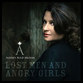 Lost Men and Angry Girls by Audrey Auld