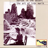 Bartók in the Desert: The Art of Irén Marik (1905-1986) by Irén Marik