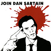 Join Dan Sartain by Dan Sartain