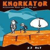 Zu Alt by Knorkator