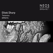 Elliot Sharp Edition, Vol. 1 by Elliot Sharp