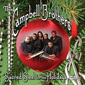 Sacred Steel For The Holidays by The Campbell Brothers