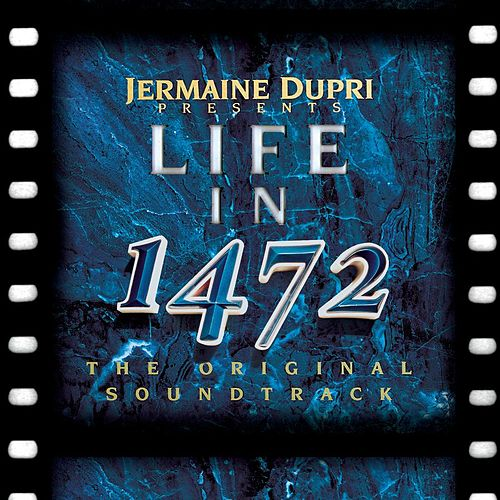 Life In 1472 by Jermaine Dupri