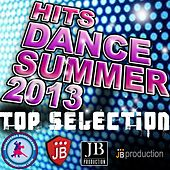 Hits Dance Summer 20013 (Top Selection) by Various Artists