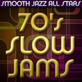 70's Slow Jams by Smooth Jazz Allstars