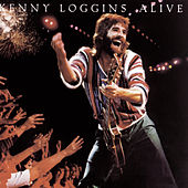Alive by Kenny Loggins