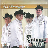 La Invitacion by Enigma Norteno