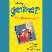 In the Beginning: A Musical Journey Through Creation by Gerbert
