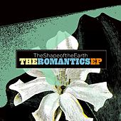 The Romantics EP by The Shape Of The Earth