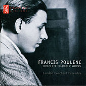 Poulenc: Complete Chamber Works by London Conchord Ensemble