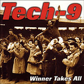 The Winner Takes All by Tech-9