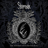 The Wounds That Never Heal by Stigmata