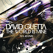 The World Is Mine by David Guetta