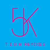 T.I.O.N. (Remixes) by Sander Kleinenberg