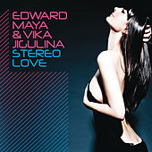 Stereo Love by Edward Maya