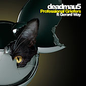 Professional Griefers (feat. Gerard Way) by Deadmau5