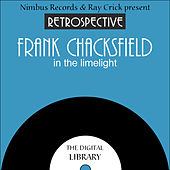A Retrospective Frank Chacksfield by Frank Chacksfield